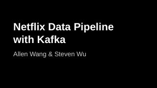 Netflix Data Pipeline with Kafka