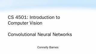 neural networks: CNNs, Keras - Connelly Barnes