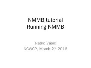NMMB tutorial Running NMMB