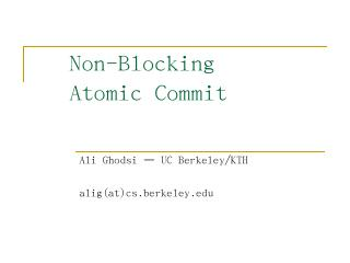 Non-blocking Atomic Commit - People @ EECS at...
