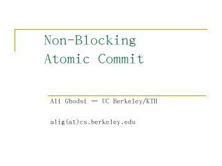 Non-blocking Atomic Commit - People @ EECS at...