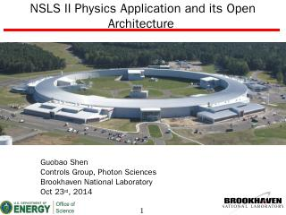 NSLS II Physics Application and its Open Arch...