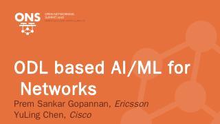 ODL AI/ML Components - OpenDaylight Wiki