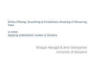 Online Filtering, Smoothing & Probabilistic M...