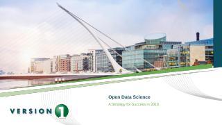 Open Data Science in 2018 - Analytics Institute