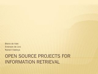 Open Source Projects for Information Retrieva...