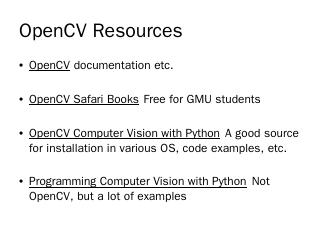 OpenCV Resources - GMU CS Department