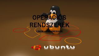 operációs rendszerek ...