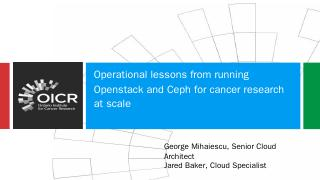 Operational lessons from running Openstack an...