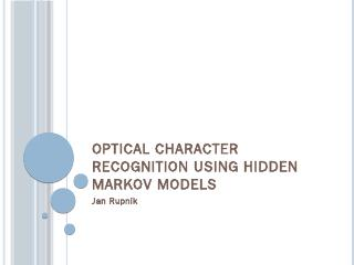 Optical Character Recognition using Hidden Ma...