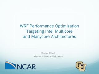 Optimizing WRF on Heterogeneous Architectures...