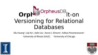 OrpheusDB: Bolt-on Versioning for Relational ...