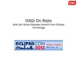 OSGi On Rails - EclipseCon Europe 2018