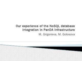 Our experience of the NoSQL database integrat...