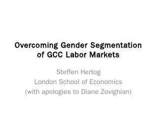Overcoming Gender Segmentation of GCC Labor M...