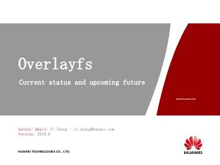overlayfs: Current Status and Upcoming Future