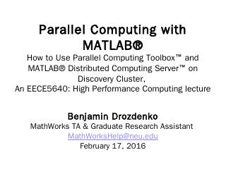 Parallel and Distributed Computing with MATLA...