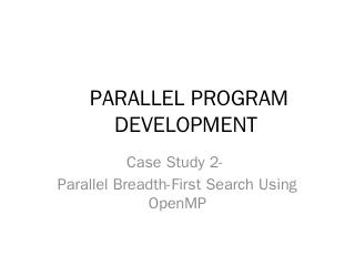 Parallel Breadth-First Search Using OpenMP - ...