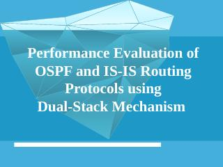 Performance Evaluation of OSPF and IS-IS Rout...