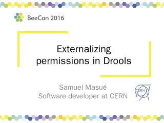 Externalizing permissions in Drools
