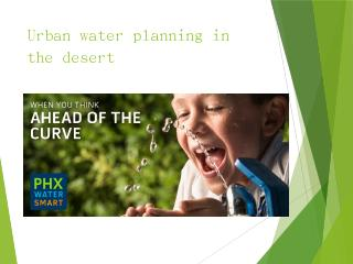 Phoenix has been subject to mandatory water ....