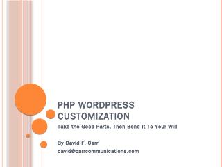 PHP WordPress Customization - Carr Communicat...