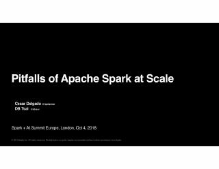 pitfalls of apache spark at scale