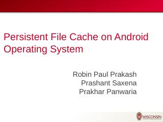 Persistent File Cache on Android Operating Sy...
