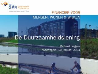 Presentatie van Richard Luigjes, hoofd Ontwik...