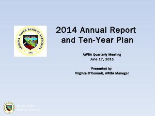 Presentation on 2014 Annual Report - Arizona ...