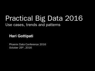 Presentation Slides - Phoenix Data Conference