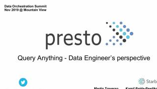 Presto: Query Anythin...
