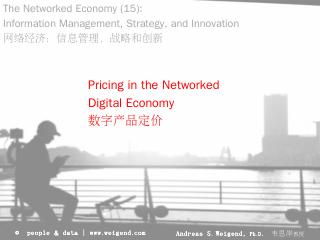 Pricing of Digital Goods - Andreas Weigend