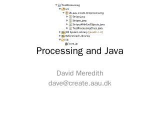 Processing in Java - David Meredith's