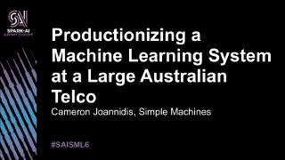 productionizing a machine learning system at ...