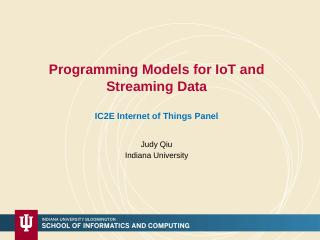 Programming Models for IoT and Streaming Data