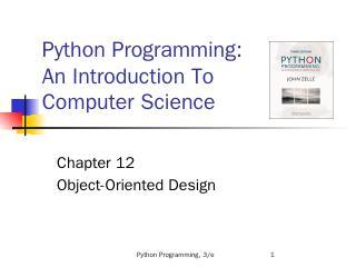 Python Programming: An Introduction To Comput...