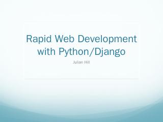 Python Rapid Application Development with Django