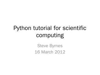 Python tutorial - Steve Byrnes's Homepage