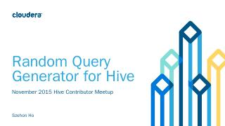 Random Query Gen- Hive Meetup