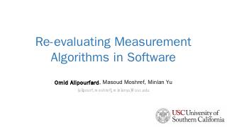 Re-evaluating Measurement Algorithms in Softw...