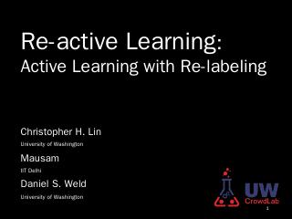 Reactive Learning - Chris Lin