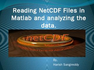 Reading NetCDF Files in Matlab and analyzing ...