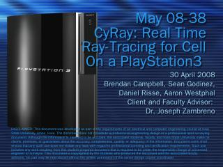 Real-Time Ray Tracing on the PS3 - ECpE Senio...