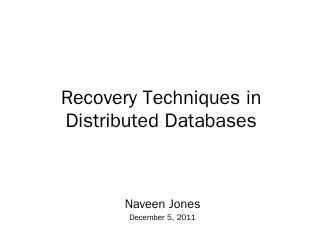 Recovery Techniques in Distributed Databases ...