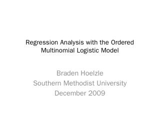 Regression Analysis with the Ordered Multinom...