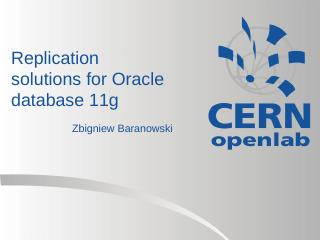 Replication solutions for Oracle database 11g...