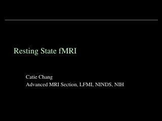 Resting State fMRI - fmrif - NIH