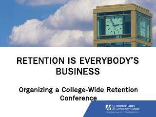 Retention Conference Steering Committee - The...