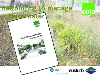 Retrofitting to manage surface water - Susdrain
